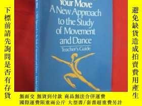 二手書博民逛書店Your罕見Move: A New Approach to the Study (16開) 【詳見圖】Y546