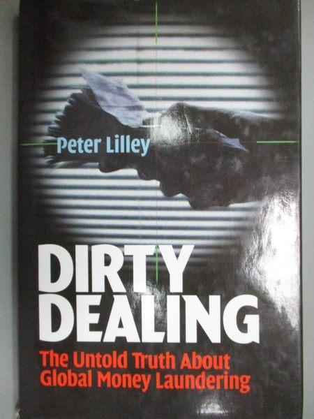 【書寶二手書T5/原文小說_QLP】Dirty Dealing_Peter Lilley