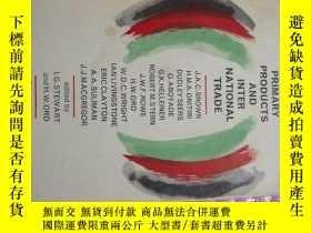 二手書博民逛書店AFRICAN罕見PRIMARY PRODUCTS AND INTER NATIONAL TRADEY9837