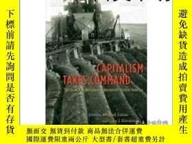 二手書博民逛書店【罕見】2012年平裝版Capitalism Takes Com