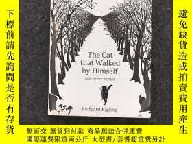 二手書博民逛書店The罕見Cat That Walked By Himself And Other Stories(英文原版) 精