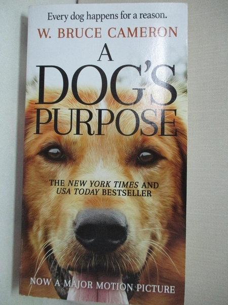 【書寶二手書T1/原文小說_BL1】A Dog s Purpose_Cameron, W. Bruce