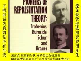 二手書博民逛書店Pioneers罕見Of Representation Theory-表象理論的先驅Y436638 Charl
