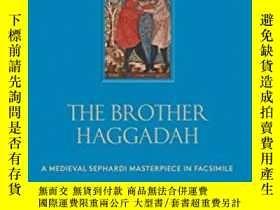 二手書博民逛書店Brother罕見Haggadah: A Medieval Sephardi MaY237948 Raphae