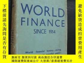 二手書博民逛書店World罕見Fnance since 1914 《1914年以