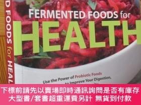 二手書博民逛書店Fermented罕見Foods for Health: Use the Power of Probiotic F
