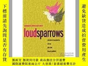 二手書博民逛書店Loud罕見Sparrows: Contemporary Chi
