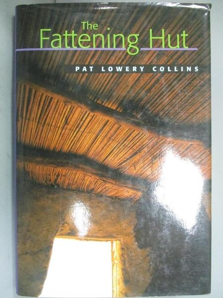 【書寶二手書T8/少年童書_BJW】The Fattening Hut_Collins, Pat Lowery