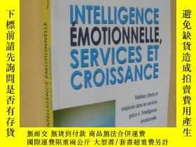 二手書博民逛書店法文原版罕見Intelligence émotionnelle, services et croissance