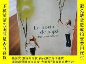 二手書博民逛書店La罕見novia de papa   Dad s Girlfr