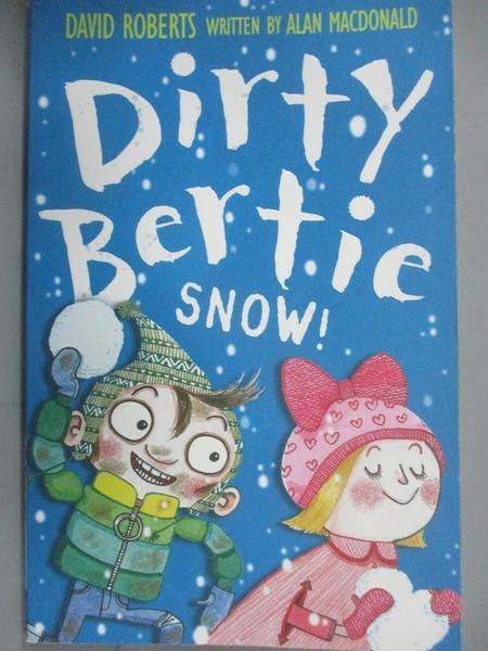"""【書寶二手書T1/原文小說_HNQ】Dirty Bertie: Snow!""""髒""""男孩波迪:下雪啦!ISBN9781847152008_艾倫"""