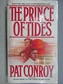 【書寶二手書T9/原文小說_MPY】The Prince of Tides_Pat Conroy