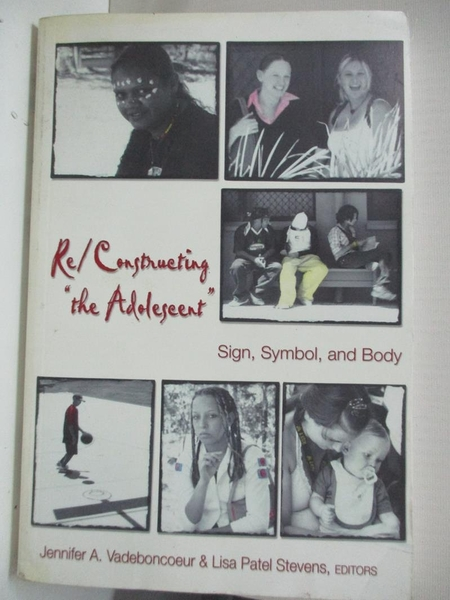 【書寶二手書T1/親子_DYC】Re-Constructing ?The Adolescent?: Sign, Symbol, and Body