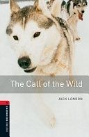 二手書博民逛書店 《Oxford Bookworms Library: Stage 3: The Call of the Wild》 R2Y ISBN:0194791106│OUP Oxford