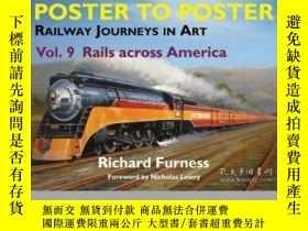 二手書博民逛書店Poster罕見to Poster Vol 9 Rails Across America-海報到海報第9卷橫穿美國