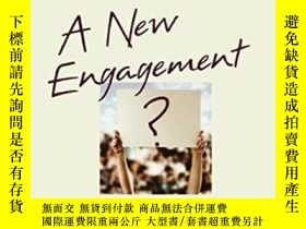 二手書博民逛書店A罕見New Engagement?Y364682 Cliff Zukin Oxford University