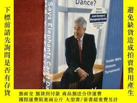 二手書博民逛書店Who罕見Says Elephants Can t Dance? Inside IBM s Historic Tu