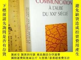 二手書博民逛書店法文原版罕見《二十一世紀初通訊大爆炸》L explosion de la communication à l au