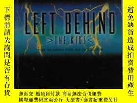 二手書博民逛書店英文原版罕見Left Behind: The Kids by J