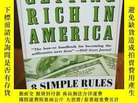 二手書博民逛書店Getting罕見Rich in AmericaY12800 D