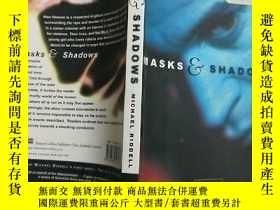 二手書博民逛書店(英文原版)masks罕見and shadows(32開)Y11