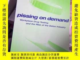 二手書博民逛書店Pissing罕見on Demand: Workplace Dr