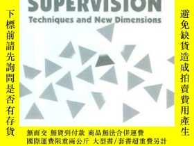 二手書博民逛書店Supervision:罕見Techniques And New Dimensions (2nd Edition)