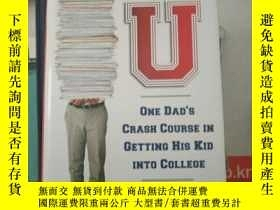 二手書博民逛書店Crazy罕見U: One Dad's Crash Course Getting his Kid into Col