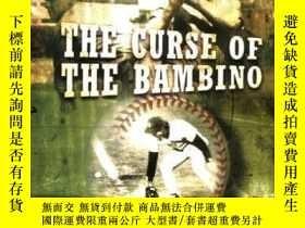 二手書博民逛書店The罕見Curse Of The BambinoY256260 Dan Shaughnessy Pengui