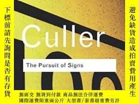 二手書博民逛書店The罕見Pursuit Of SignsY255562 Jonathan Culler Routledge