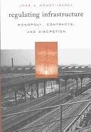 二手書博民逛書店 《Regulating Infrastructure》 R2Y ISBN:0674011775│Belknap Press