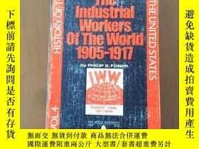 二手書博民逛書店The罕見Industrial Workers Of The World 1905-1917(英文原版)Y53