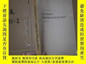 二手書博民逛書店AFFINITY罕見CHROMATOGRAPHYY15800 外