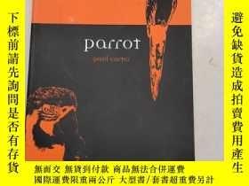 二手書博民逛書店Parrot【鸚鵡】原版罕見庫存Y6318 Paul Douglas Carter (作者) Reaktion