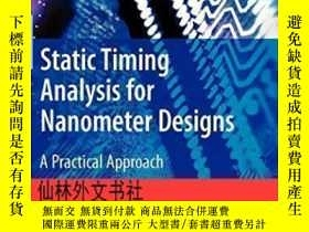 二手書博民逛書店【罕見】Static Timing Analysis For Nanometer DesignsY27248
