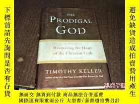 二手書博民逛書店THE罕見PRODIGAL GODY164178 THE PRODIGAL GOD THE PRODIGAL