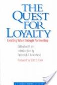 二手書博民逛書店《The quest for loyalty : creating value through partnership》 R2Y ISBN:0875847455