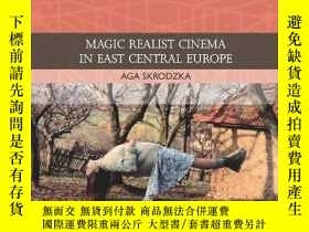 二手書博民逛書店Magic罕見Realist Cinema In East Central EuropeY256260 Skr