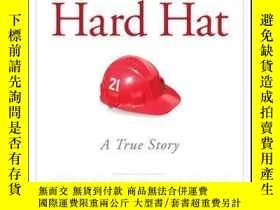二手書博民逛書店The罕見Hard Hat: 21 Ways to Be a Great TeammateY410016 Jo