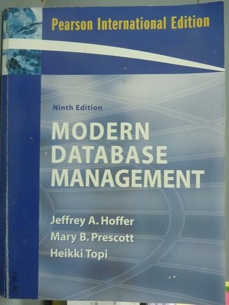 【書寶二手書T3/大學資訊_QBF】Modern Database Management_Hoffer,Prescott