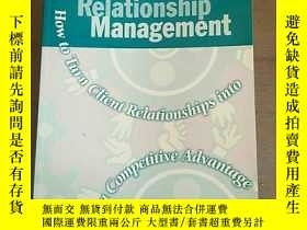 二手書博民逛書店Client罕見Relationship Management:
