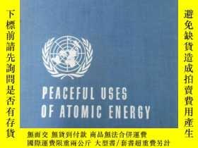 二手書博民逛書店英文版罕見PEACEFUL USES OF ATOMIC ENERCY 日內瓦和平利用原子能國際會議論文集 第5卷