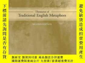 二手書博民逛書店Thesaurus罕見Of Traditional English MetaphorsY256260 P.r.