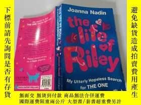 二手書博民逛書店The罕見Life of Riley: my utterly hopeless search for THE ON