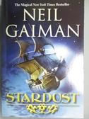 【書寶二手書T1/原文小說_OBK】Stardust_Gaiman, Neil