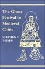 二手書博民逛書店《The Ghost Festival in Medieval