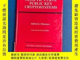 二手書博民逛書店Elliptic罕見curve public key cryptosystems-椭圆曲线公钥密码体制Y427