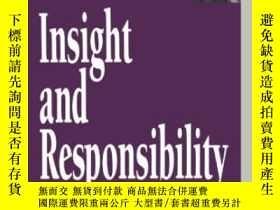 二手書博民逛書店Insight罕見And Responsibility (nor