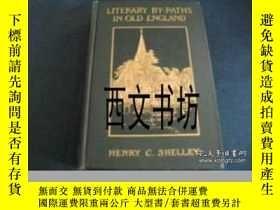 二手書博民逛書店【罕見】1906年Literary By-paths in Ol