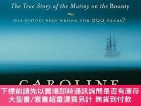 二手書博民逛書店The罕見Bounty: The True Story of the Mutiny on the Bounty-懸